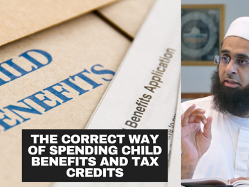 The Correct Way of Spending Child Benefits and Tax Credits