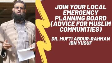 Join Your Local Emergency Planning Board (Important Advice for Muslim Communities)