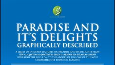 Paradise and Its Delights: Part 19 – Maidens of Paradise 1 | Mufti Abdur-Rahman