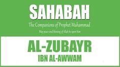 Al-Zubayr ibn al-'Awamm The Prophet's Hawari | Mufti Abdur-Rahman ibn Yusuf