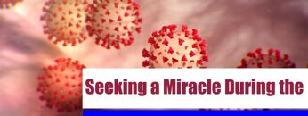 Seeking a Miracle During the Coronavirus Pandemic   Dr. Mufti Abdur-Rahman ibn Yusuf