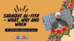 Sadaqat al-Fitr – What, Why and When | Dr. Mufti Abdur-Rahman ibn Yusuf