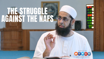 The Struggle Against the Nafs
